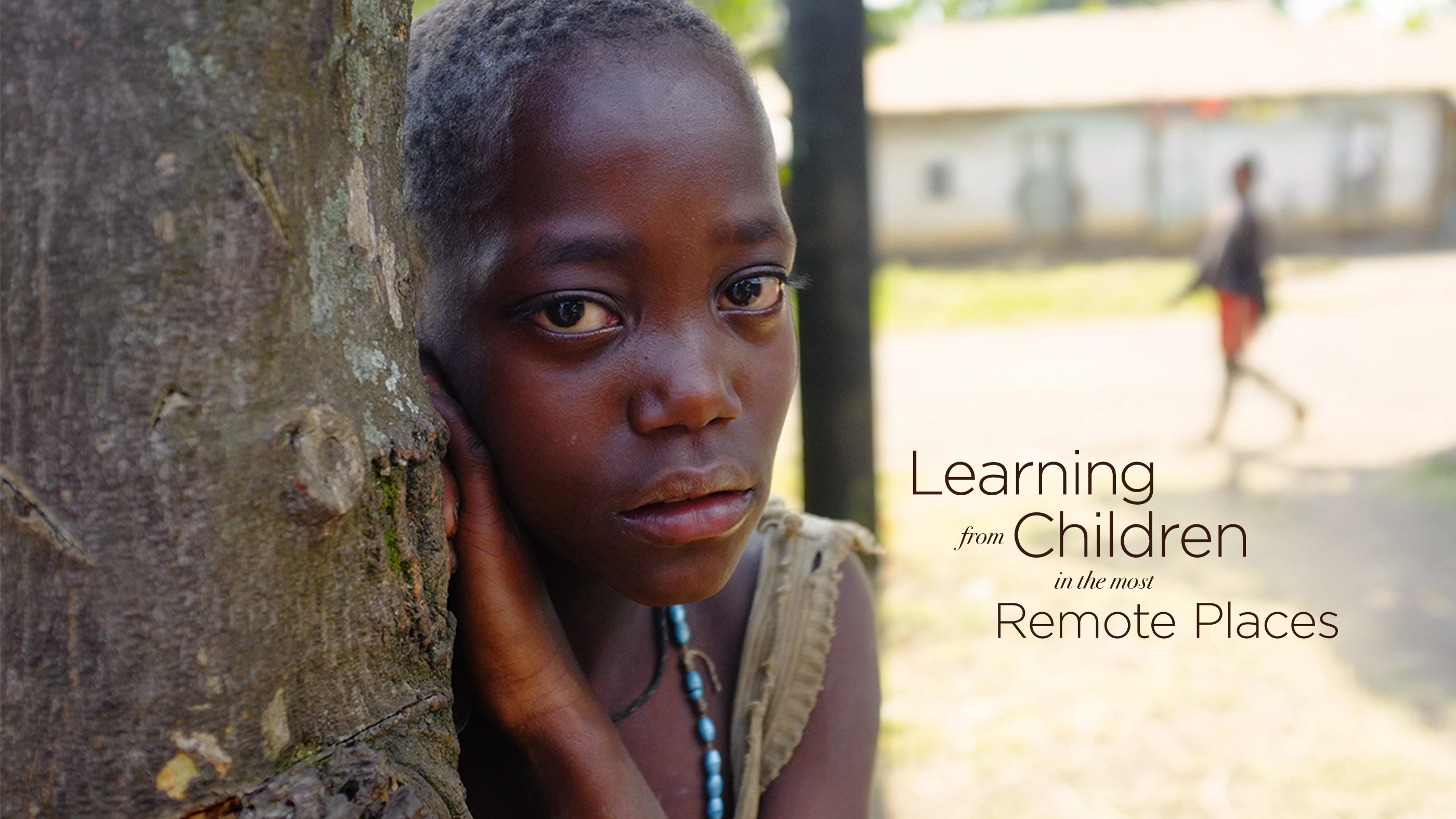 Uganda Field Journal: Learning from Children in the Most Remote Places